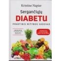Sergančiųjų diabetu praktinis mitybos vadovas/ Kristine Napier