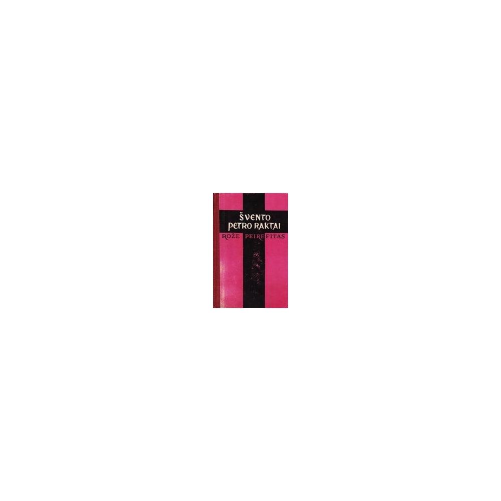 Švento Petro raktai/ Peirefitas Rožė