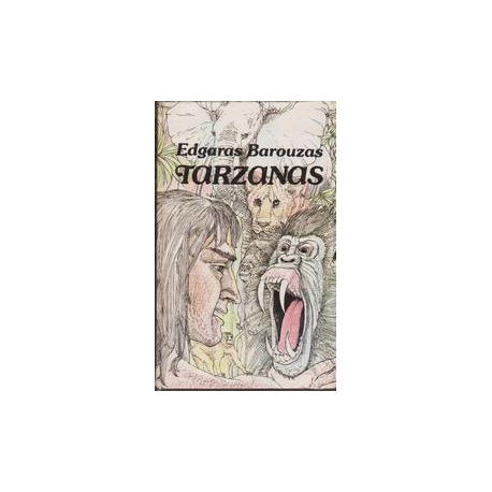 Tarzanas/ Edgaras Barouzas