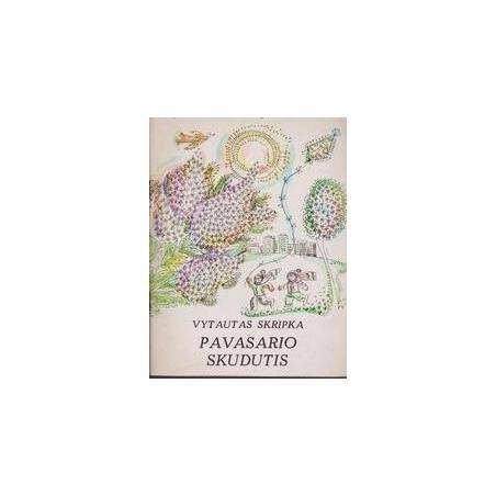 Pavasario skudutis/ Skripka Vytautas