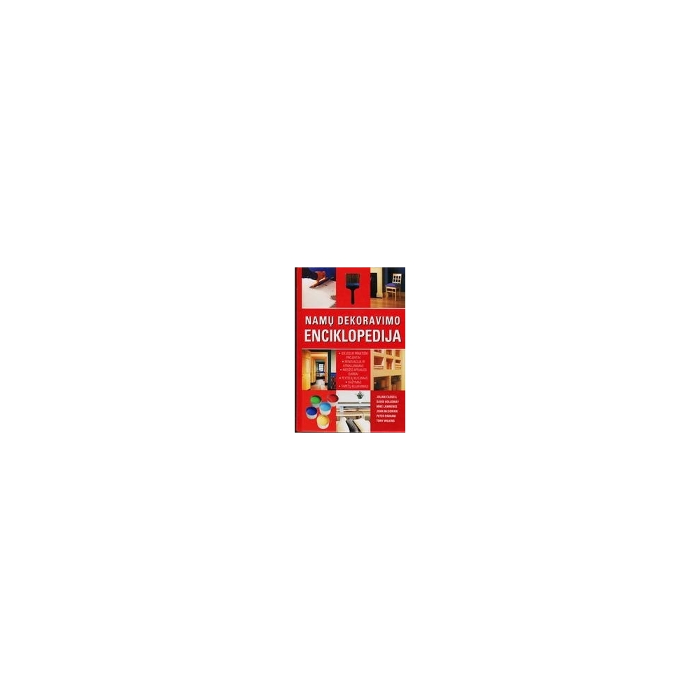 Namų dekoravimo enciklopedija/ Cassell Julian