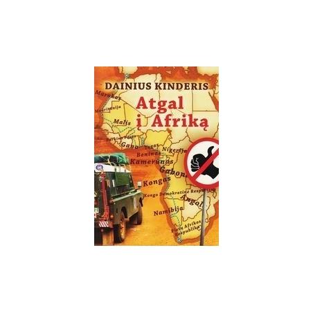 Atgal į Afriką/ Dainius Kinderis