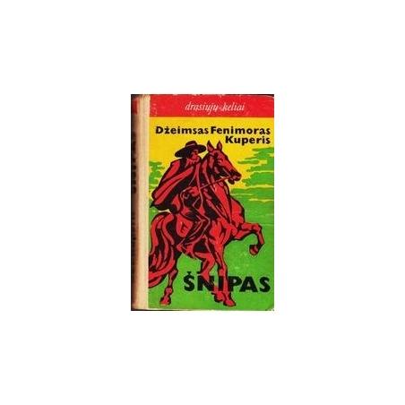 Šnipas/ Džeimsas Fenimoras Kuperis
