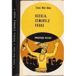Oceola, Seminolų vadas/ Tomas Main Ridas