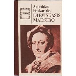 Dieviškasis maestro/ Frakarolis Arnaldas