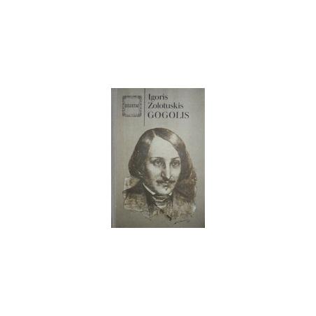 Gogolis / Zolotuskis I.