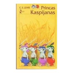 Princas Kaspijanas (Narnijos kronikos)/ Lewis C. S.