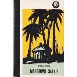 Mangrovų šalyje/ Dalis Georgas