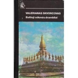 Skvorcovas Valerianas - Baltieji sėkmės drambliai