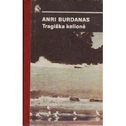 Burdanas Anri - Tragiška kelionė