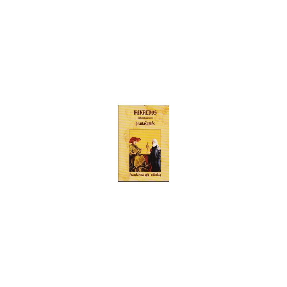 Mikaldos Sabijos karalienės pranašystės/ Pušinis L.