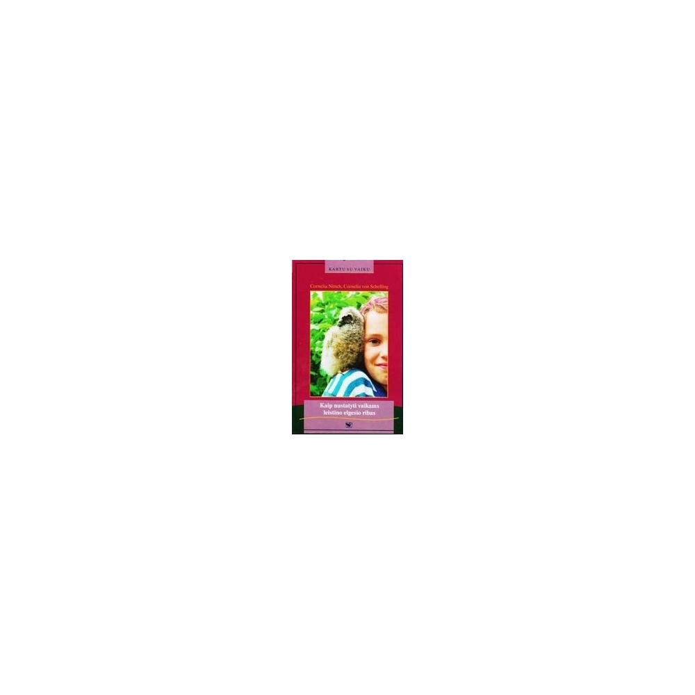 Kaip nustatyti vaikams leistino elgesio ribas/ Nitsch Cornelia