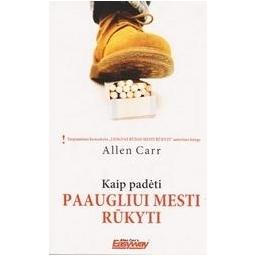 Kaip padėti paaugliui mesti rūkyti/ Allen Carr