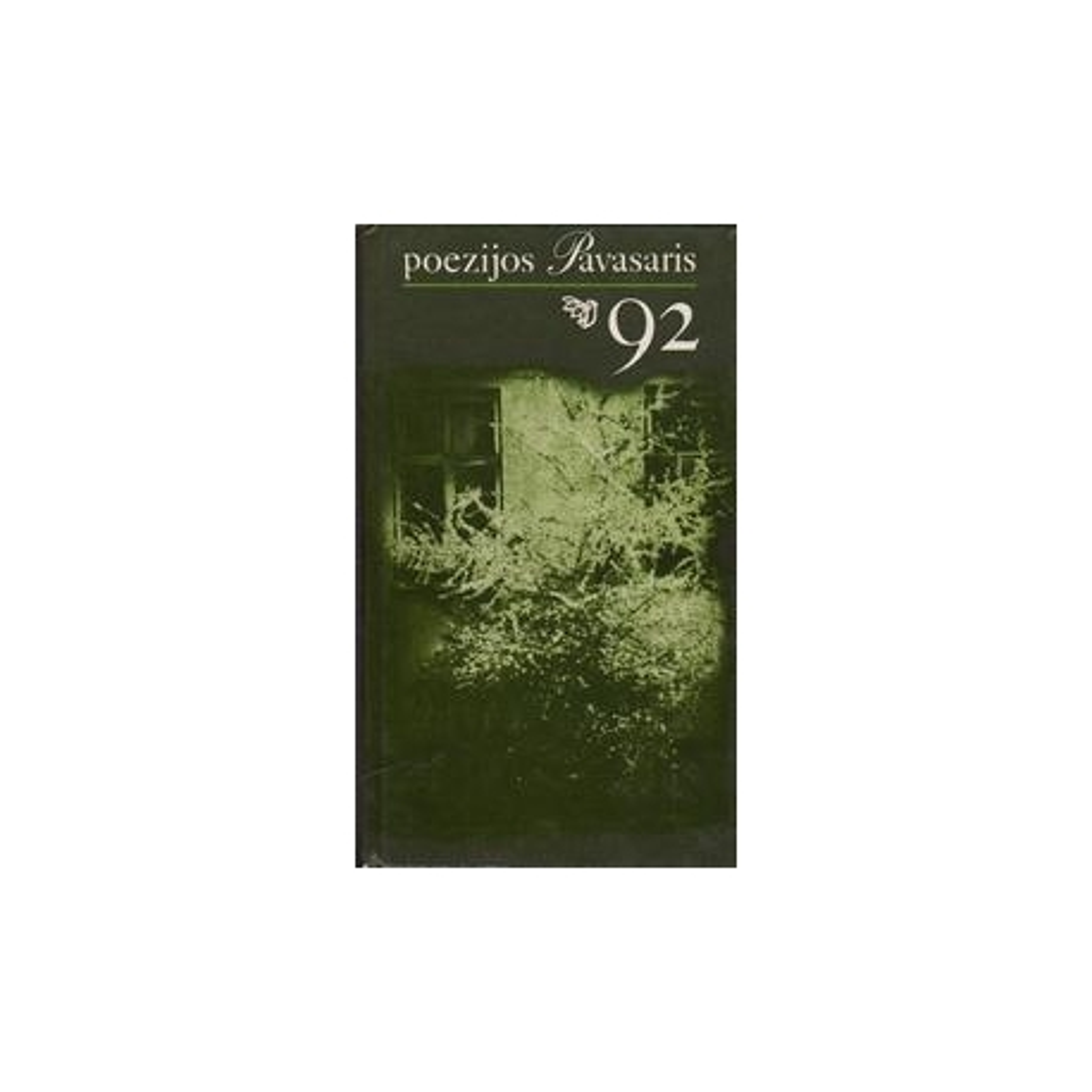 Poezijos pavasaris `92/ Autorių kolektyvas