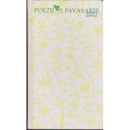 Poezijos pavasaris 2002/ Autorių kolektyvas