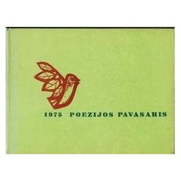 Poezijos pavasaris 1975/ Autorių kolektyvas