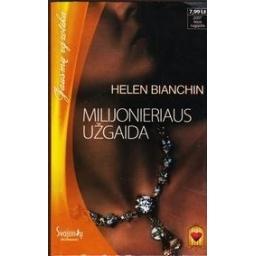 Milijonieriaus užgaida/ Bianchin Helen