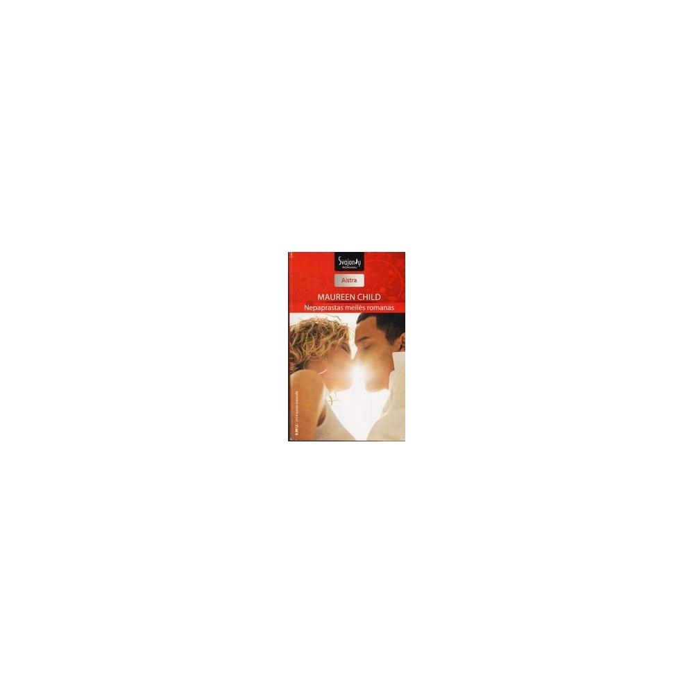 Nepaprastas meilės romanas/ Child Maureen