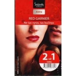 Ne tas vyras, tas bučinys/ Garnier Red