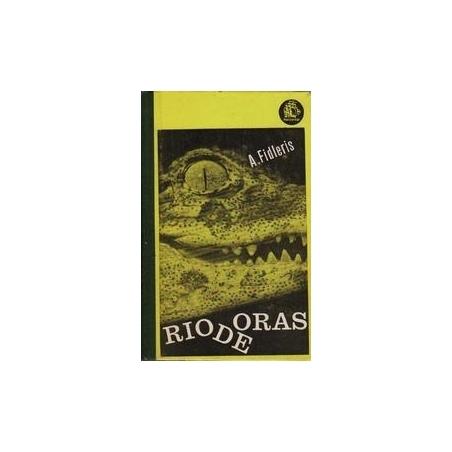 Rio de Oras/ Fidleris A.