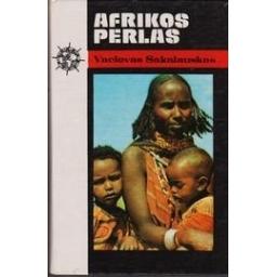 Sakalauskas Vaclovas - Afrikos perlas