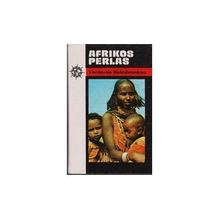 Afrikos perlas/ Sakalauskas V.