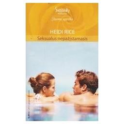 Seksualus nepažįstamasis/ Rice Heidi