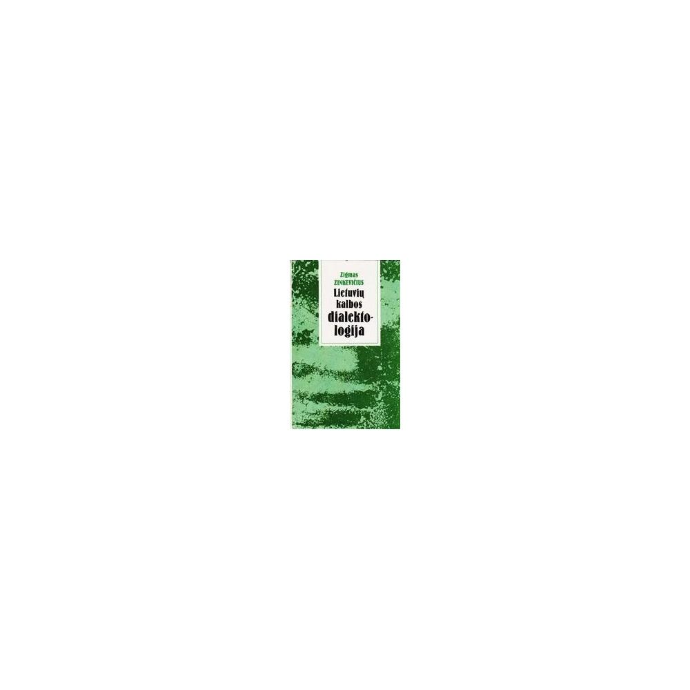 Lietuvių kalbos dialektologija/ Zinkevičius Zigmas