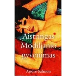 Aistringas Modiljanio gyvenimas/ Salmon Andre