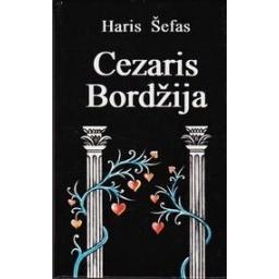 Cezaris Bordžija/ Šefas Haris