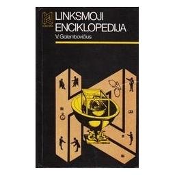 Linksmoji enciklopedija/ Golembovičius V.
