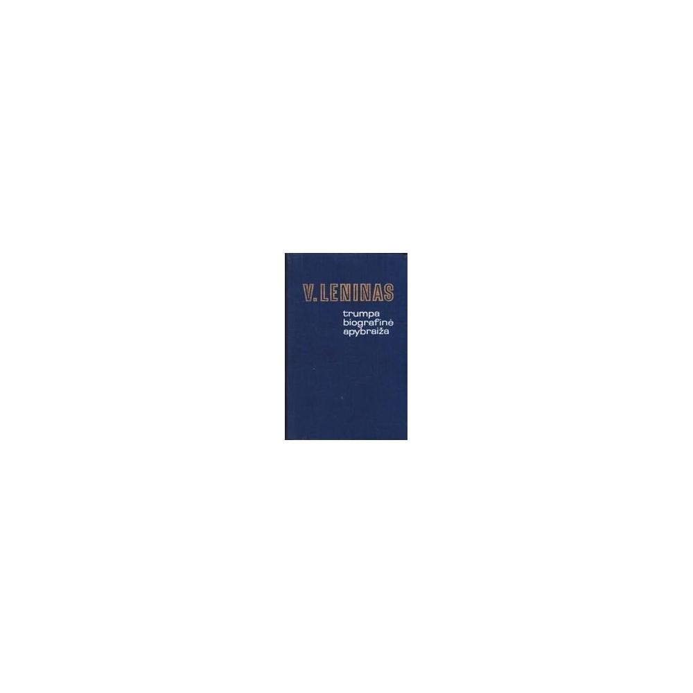 Trumpa biografinė apybraiža/ Leninas V.