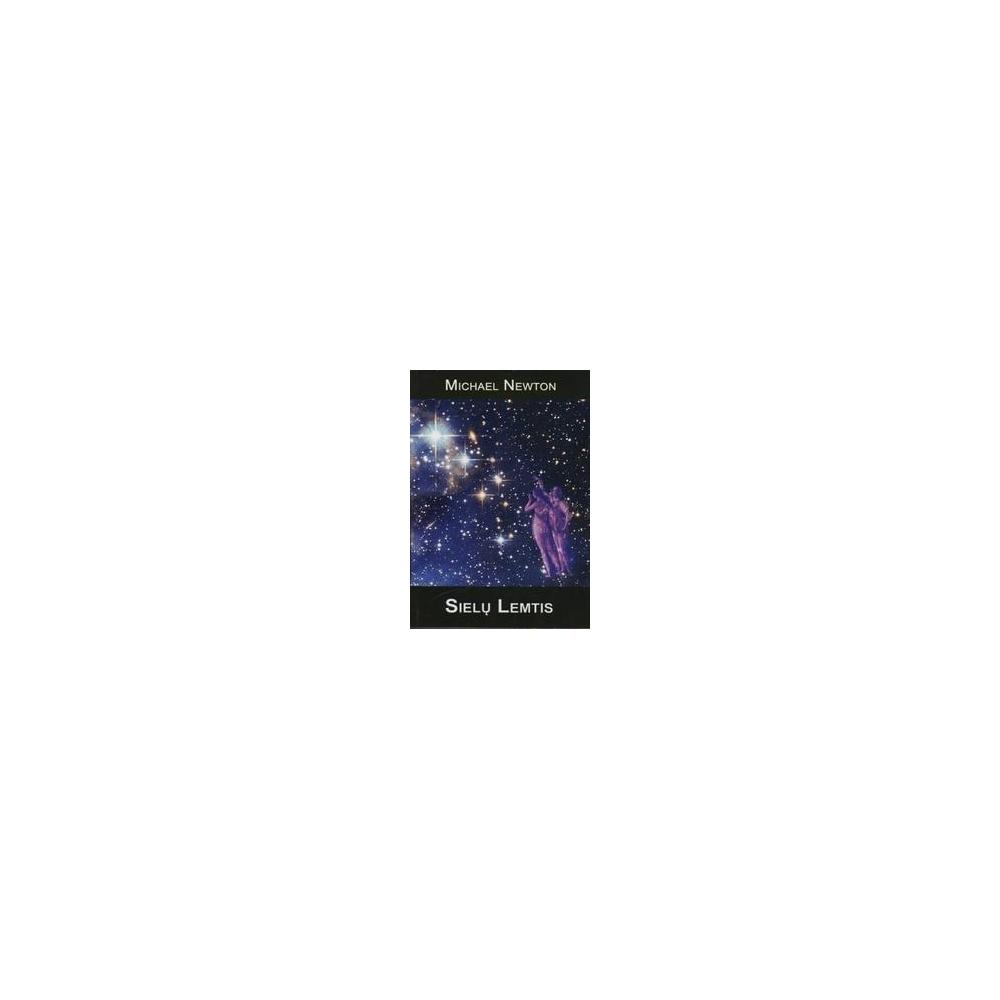 Sielų lemtis/ Newton Michael