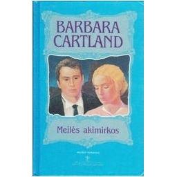Meilės akimirkos/ Cartland Barbara