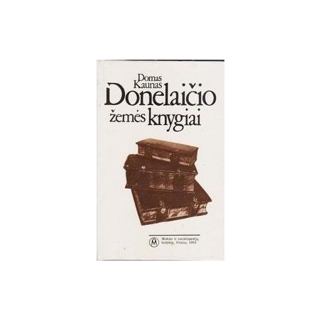 Donelaičio žemės knygiai/ Kaunas D.