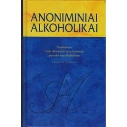Anoniminiai alkoholikai/ Autorių kolektyvas