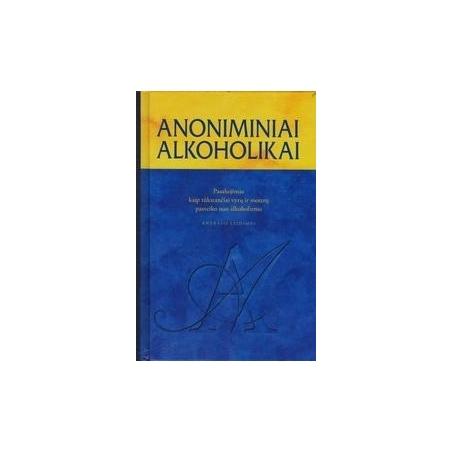 Anoniminiai alkoholikai/ Lietuvos AA tarnyba