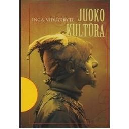 Juoko kultūra/ Vidugirytė I.