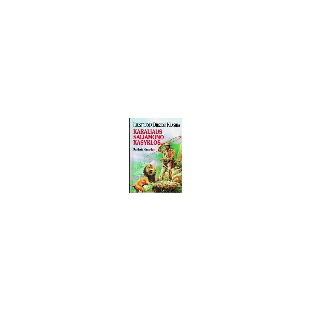 Karaliaus Saliamono kasyklos/ Hagardas Henris Raideris