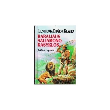 Karaliaus Saliamono kasyklos/ Hagardas R.