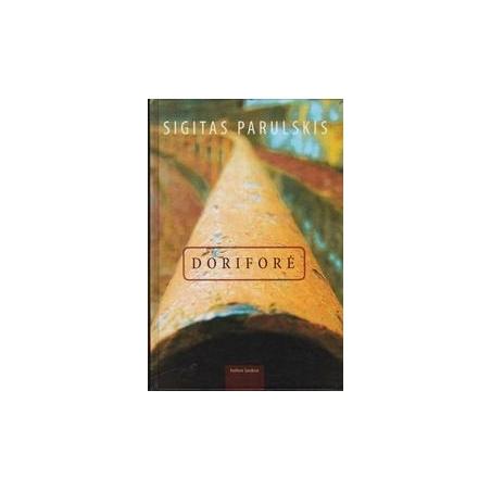 Doriforė/ Parulskis S.
