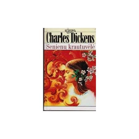 Senienų krautuvėlė/ Dickens C.