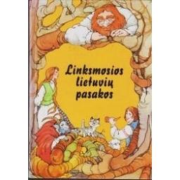 Linksmosios lietuvių pasakos/ Sasnauskas P.