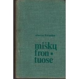 Miškų frontuose/ Barauskas A.
