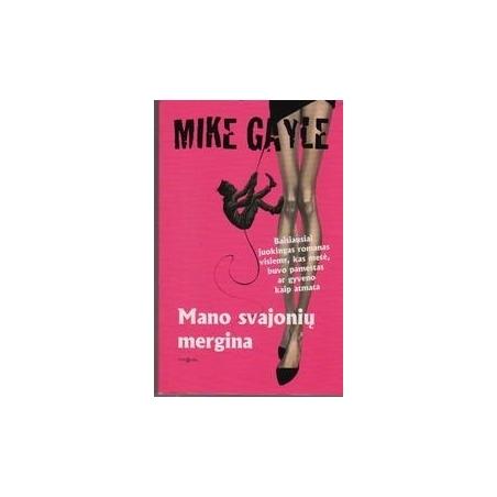 Mano svajonių mergina/ Gayle M.