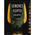 Senovės Egipto paslaptys/ Manley B.