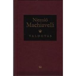 Valdovas/ Machiavelli Niccolo