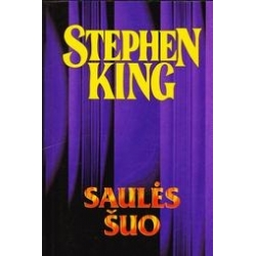 Saulės šuo (21)/ Stephen King