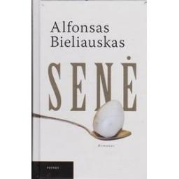 Senė/ Bieliauskas A.