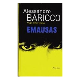 Emausas/ Baricco Alessandro